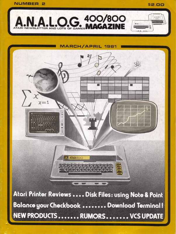 A.N.A.L.O.G. The Magazine for Atari Computer Owners Volume 1, Number 2